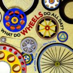 Image of a book - What do Wheels do all Day?