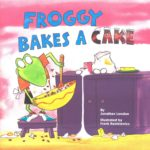 Image of Book: Froggy Bakes a Cake