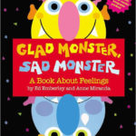 Image of Book: Glad Monster, Sad Monster