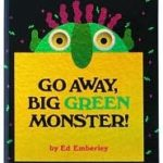 Image of a book: Go Away Big Green Monster